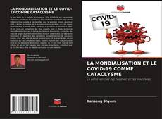 LA MONDIALISATION ET LE COVID-19 COMME CATACLYSME kitap kapağı