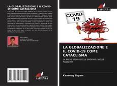 LA GLOBALIZZAZIONE E IL COVID-19 COME CATACLISMA kitap kapağı