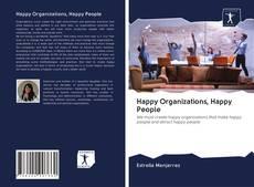 Portada del libro de Happy Organizations, Happy People