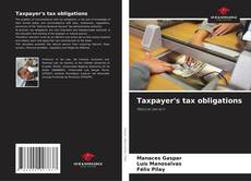 Bookcover of Taxpayer's tax obligations