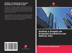 Buchcover von Análise e Projeto de Armação Excêntrica em Edifício Alto