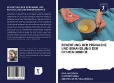 Copertina di BEWERTUNG DER PRÄVALENZ UND BEHANDLUNG DER DYSMENORRHOE