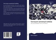 Bookcover of Terroryzm samotnych wilków