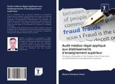 Audit médico-légal appliqué aux établissements d'enseignement supérieur kitap kapağı