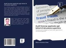 Copertina di Audit forense applicato agli istituti di istruzione superiore