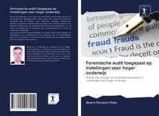 Bookcover of Forensische audit toegepast op instellingen voor hoger onderwijs