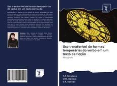 Capa do livro de Uso transferível de formas temporárias do verbo em um texto de ficção