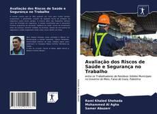 Capa do livro de Avaliação dos Riscos de Saúde e Segurança no Trabalho
