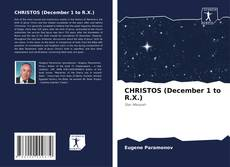 Copertina di CHRISTOS (December 1 to R.X.)