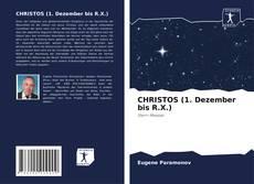 CHRISTOS (1. Dezember bis R.X.) kitap kapağı