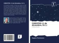 CHRISTOS (1 de diciembre, R.C.) kitap kapağı