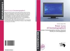 Bookcover of Peter Levy (Cinematographer)