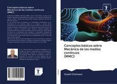 Portada del libro de Conceptos básicos sobre Mecánica de los medios continuos (MMC)