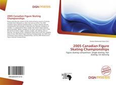 Обложка 2005 Canadian Figure Skating Championships