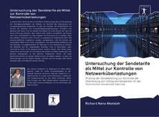 Copertina di Untersuchung der Sendetarife als Mittel zur Kontrolle von Netzwerküberlastungen