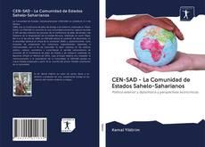 CEN-SAD - La Comunidad de Estados Sahelo-Saharianos的封面