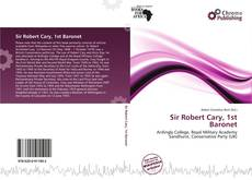 Bookcover of Sir Robert Cary, 1st Baronet