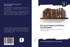 Bookcover of Die sprachwissenschaftliche Enzyklopädie