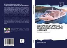 Bookcover of SEGURANÇA NA NATAÇÃO EM CONDIÇÕES DE NAVEGAÇÃO MODERNAS