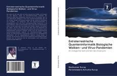 Обложка Extraterrestrische Quanteninformatik Biologische Wolken- und Virus-Pandemien