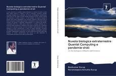 Обложка Nuvola biologica extraterrestre Quantal Computing e pandemie virali