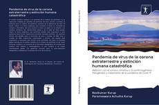 Capa do livro de Pandemia de virus de la corona extraterrestre y extinción humana catastrófica
