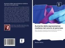 Capa do livro de Aumento della sopravvivenza mediana nel cancro al pancreas