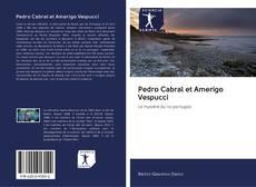 Couverture de Pedro Cabral et Amerigo Vespucci