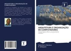 Copertina di ARQUITETURA E ORGANIZAÇÃO DE COMPUTADORES