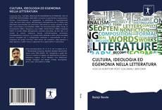 Обложка CULTURA, IDEOLOGIA ED EGEMONIA NELLA LETTERATURA