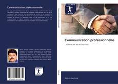 Bookcover of Communication professionnelle