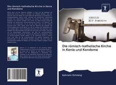 Buchcover von Die römisch-katholische Kirche in Kenia und Kondome