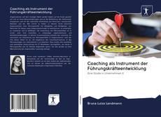 Bookcover of Coaching als Instrument der Führungskräfteentwicklung