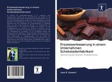 Buchcover von Prozessverbesserung in einem Unternehmen Schokoladenfabrikant