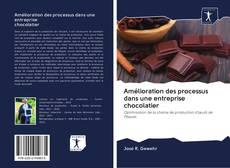 Bookcover of Amélioration des processus dans une entreprise chocolatier
