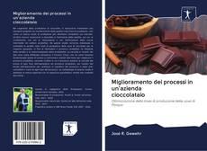 Copertina di Miglioramento dei processi in un'azienda cioccolataio