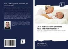 Portada del libro de Qual è la funzione del sesso nella vita matrimoniale?