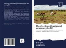 Borítókép a  Choroba niebieskiego języka i gorączka doliny Rift - hoz