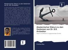 Buchcover von Akademischer Diskurs zu den Gedanken von Dr. B.R. Ambedkar