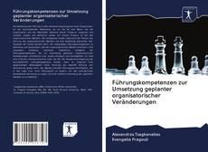 Borítókép a  Führungskompetenzen zur Umsetzung geplanter organisatorischer Veränderungen - hoz