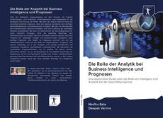 Copertina di Die Rolle der Analytik bei Business Intelligence und Prognosen