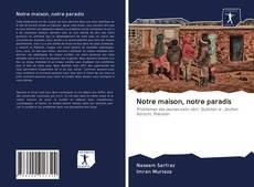 Buchcover von Notre maison, notre paradis