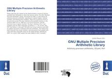 Bookcover of GNU Multiple Precision Arithmetic Library