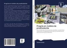 Progrès en matière de prosthodontie kitap kapağı