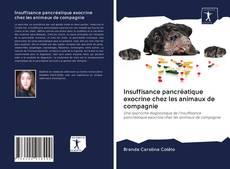 Couverture de Insuffisance pancréatique exocrine chez les animaux de compagnie