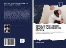 Bookcover of GESCHLECHTSSPEZIFISCHE GEWALT IN EVANGELISCHEN HÄUSERN