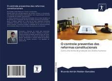 Bookcover of O controle preventivo das reformas constitucionais