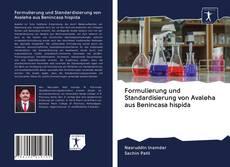 Capa do livro de Formulierung und Standardisierung von Avaleha aus Benincasa hispida