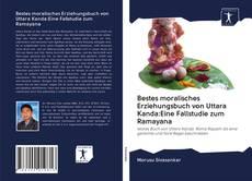 Capa do livro de Bestes moralisches Erziehungsbuch von Uttara Kanda:Eine Fallstudie zum Ramayana