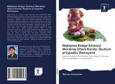 Capa do livro de Najlepsza Księga Edukacji Moralnej Uttara Kanda: Studium przypadku Ramayana